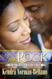 Upon This Rock Shelton Heights Series Book Four
