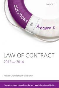 Q & A Revision Guide Law of Contract 2013 and 2014 (Questions & Answers)