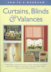Sew in a Weekend - Curtains, Blinds & Valances (Sew in a Weekend Series)