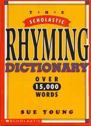 Scholastic Rhyming Dictionary (pb) by  Sue Young - Paperback - 1997-02-01 - from Due West Book Store (SKU: M6-180728003)