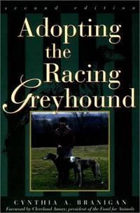 Adopting the Racing Greyhound (second edition)