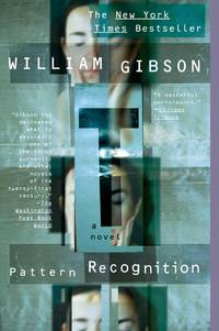 Pattern Recognition (Blue Ant) by  William Gibson - Paperback - from SecondSale (SKU: 00015656498)