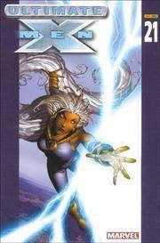 X Men Ultimate 21 (Spanish Edition)