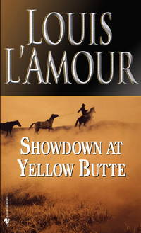Showdown at Yellow Butte: A Novel by  Louis L'Amour - Paperback - 1983-05-01 - from Vada's Book Store and Biblio.co.uk