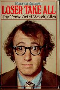 Loser take all: The comic art of Woody Allen (Ungar film library)