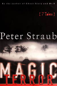 Magic Terror: Seven Tales by Peter Straub - Signed First Edition - 2000 - from Stone Soup Books and Biblio.com