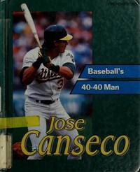 Jose Canseco-Baseball's 40-40 Man (SIGNED)