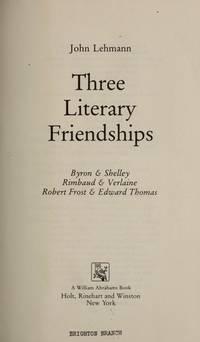 Three Literary Friendships