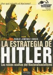 La Estrategia De Hitler / Hitler's Strategy