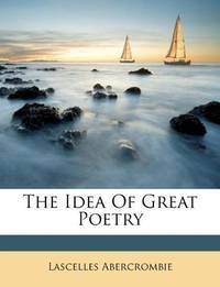 The Idea Of Great Poetry