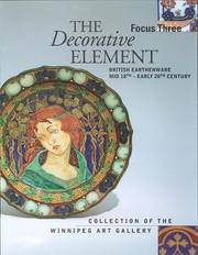 Focus Three: The Decorative Element: British Earthenware, Mid-18th to Early 20th Century