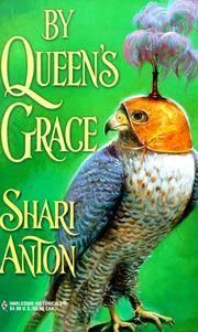 By Queen's Grace (Harlequin Historicals, 493)