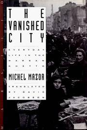 The Vanished City: Everyday Life in the Warsaw Ghetto