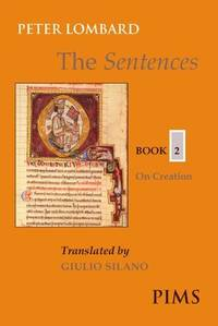 The Sentences, Book 2: On Creation