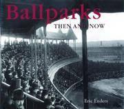 Ballparks: Then & Now