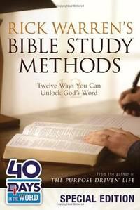 image of Rick Warren's Bible Study Methods: 40 Days in the Word Special Edition: Twelve Ways You Can Unlock God's Word