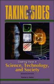 Taking Sides: Clashing Views in Science, Technology, and Society (Taking Sides: Science,...