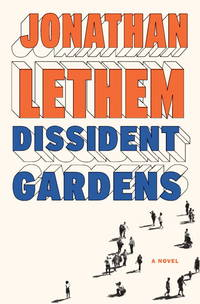 image of Dissident Gardens