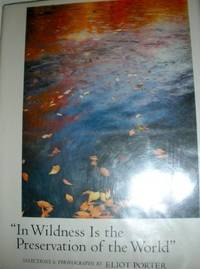 image of In Wildness Is the Preservation of the World : From Henry David Thoreau