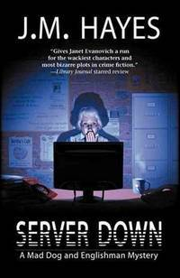 Server Down: Mad Dog & Englishman Mysteries