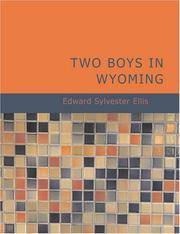 image of Two Boys in Wyoming: A Tale of Adventure (Northwest Series No. 3)
