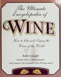 The Ultimate Encyclopedia of Wine
