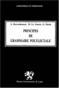 Principes de grammaire polylectale (Linguistique et semiologie) (French Edition)