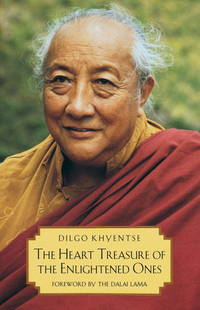 The Heart Treasure of the Enlightened Ones by Dilgo Khyentse - 1992