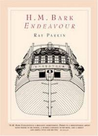 image of H.M. Bark Endeavour: Her place in Australian History With an Account of her Construction, Crew and Equipment and a Narrative of her Voyage on the East Coast of New Holland in the Year 1770
