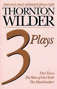 Thornton Wilder Three Plays