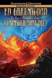 Elminster Must Die