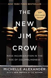 image of New Jim Crow, The