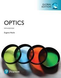 Optics, Global Edition (5th Global Edition)