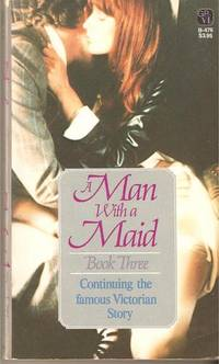 A Man with a Maid, Book Three