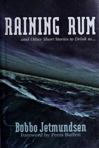 Raining Rum and Other Short Stories to Drink to..
