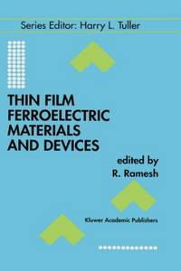 Thin Film Ferroelectronic Materials and Devices