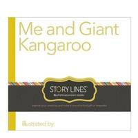 Story Lines: Me and Giant Kangaroo (Illustrate Your own Book) (Story Lines: Illustrate-Your-Own...