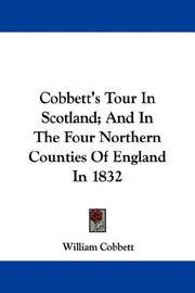 image of Cobbett's Tour In Scotland; And In The Four Northern Counties Of England In 1832