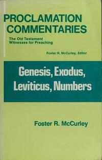Genesis, Exodus, Leviticus, Numbers (Proclamation commentaries)