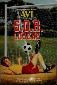 S.O.R. Losers by Avi - 1986