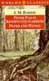 image of Peter Pan in Kensington Gardens and Peter and Wendy (World's Classics)