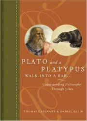 image of Plato and a Platypus Walk into a Bar: Understanding Philosophy Through Jokes