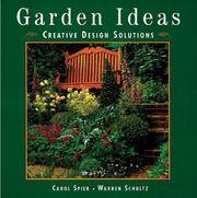 GARDEN IDEAS: Creative Design Solutions