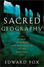 Sacred Geography: A Tale of Murder & Archeology in the Holy Land