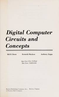 Digital computer circuits and concepts