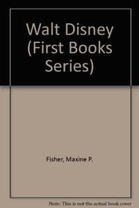 Walt Disney (First Books Series)