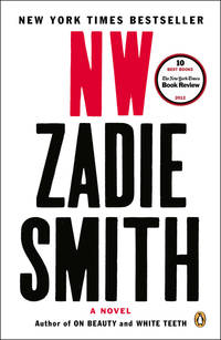 NW: A Novel by  Zadie Smith - Paperback - from Mega Buzz Inc and Biblio.com