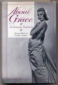About Grace: An Intimate Notebook by  Caroline  Jeannie; Latham - Hardcover - 1993 - from ThatBookGuy and Biblio.com