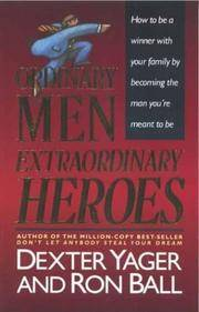 Ordinary Men, Extraordinary Heroes