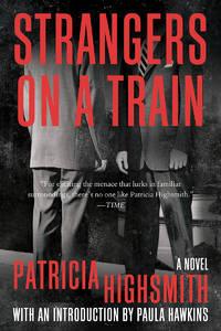 image of Strangers on a Train: A Novel
